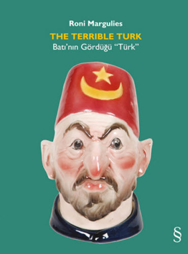 The Terrible Turk, Roni Margulies, Everest Yayınları