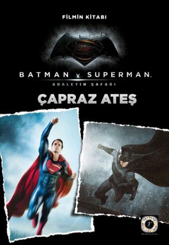 Batman v Superman - Çapraz Ateş