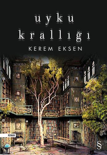 Uyku Krallığı, Kerem Eksen, Everest Yayınları