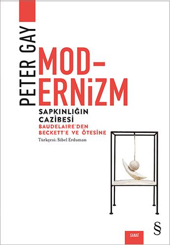 Modernizm - Sapkınlığın Cazibesi