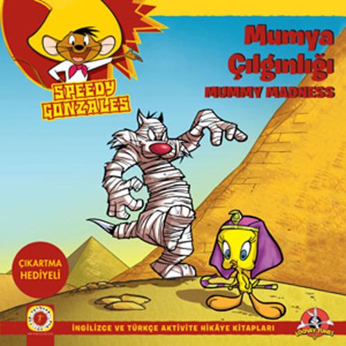 Speedy Gonzales - Mumya Çılgınlığı