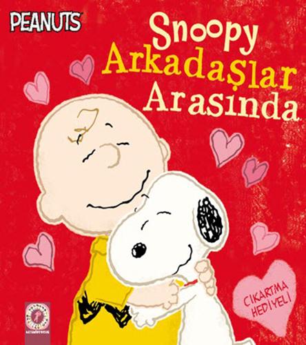 Snoopy - Arkadaşlar Arasında