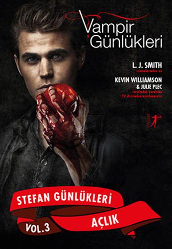 Vampir Günlükleri - Stefan Günlükleri Vol. 3 Açlık