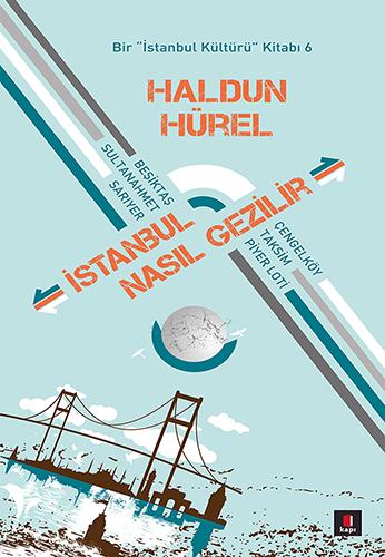 İstanbul Nasıl Gezilir