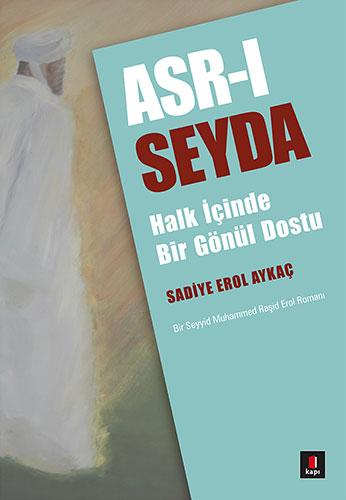 Asr-ı Seyda