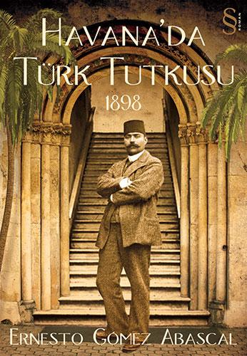 Havana'da Türk Tutkusu