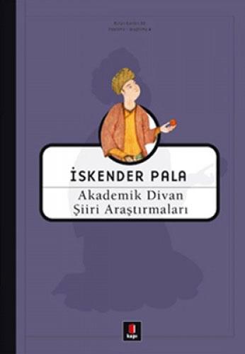 Akademik Divan Şiiri Araştırmaları (Ciltli)