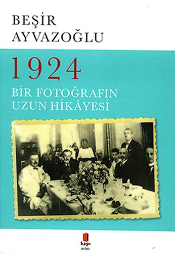 1924 Bir Fotoğrafın Hikâyesi