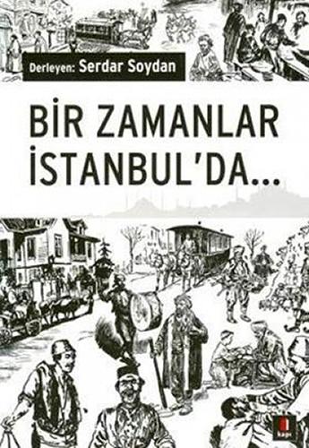Bir Zamanlar İstanbul'da...