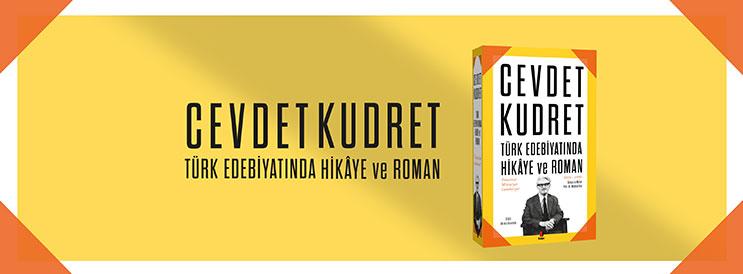 Türk Edebiyatında Hikaye ve Roman - Cevdet Kudret