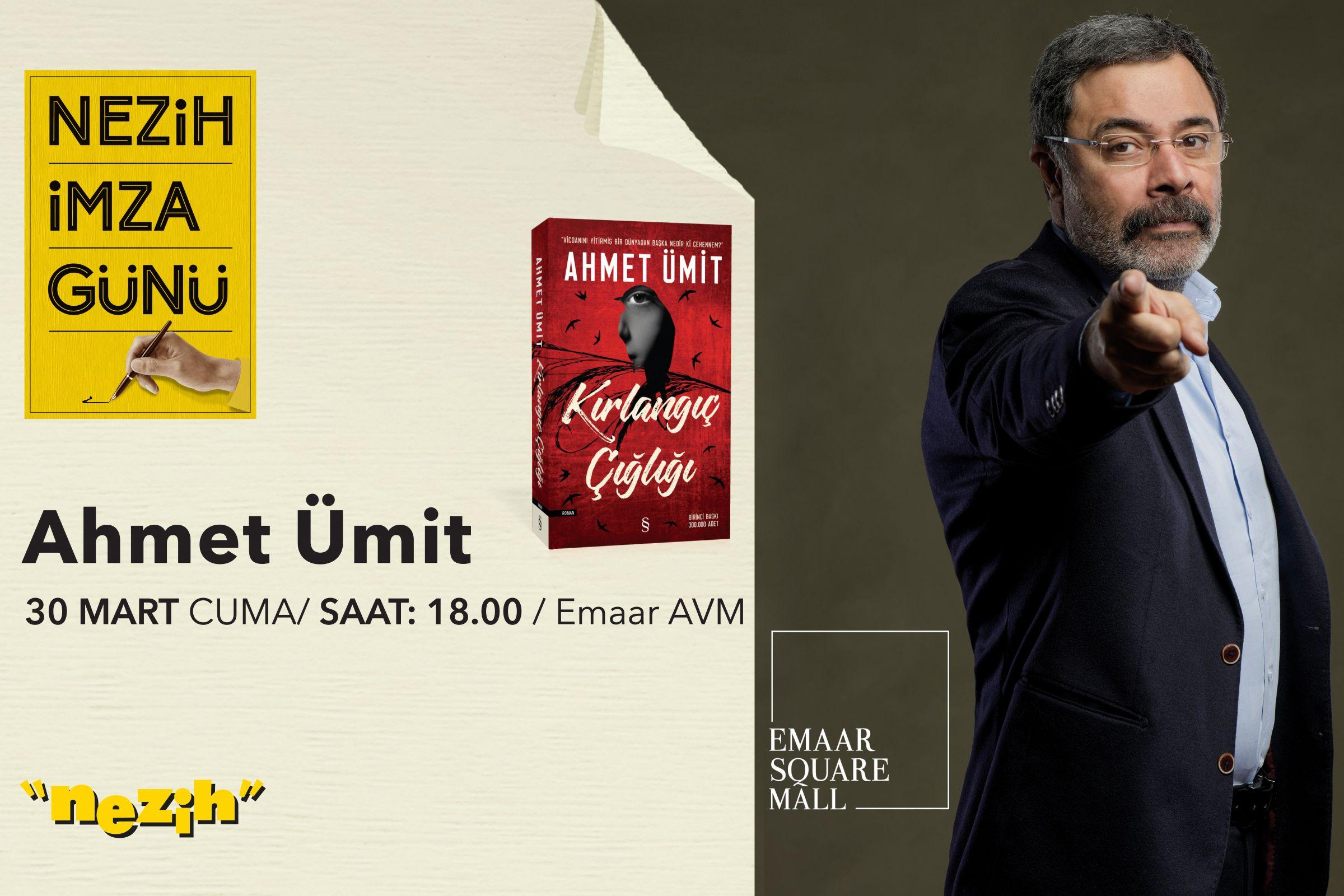 Ahmet Ümit - Nezih İmza Günü